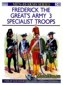 Osprey - Men at Arms 248 - Frederick the Great's Army (3): Specialist Troo ...