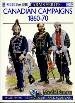 Osprey - Men at Arms 249 - Canadian Campaigns 1860-1870