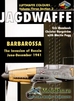 Classic Publications (Luftwaffe Colours) - Jagdwaffe (Vol.3 Sec.2): Barbaro ...