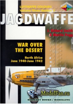 Classic Publications (Luftwaffe Colours) - Jagdwaffe (Vol.3 Sec.3): War ove ...