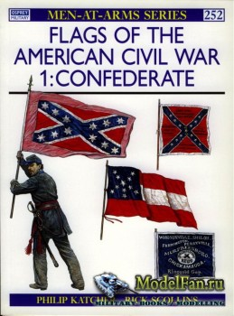 Osprey - Men at Arms 252 - Flags of the American Civil War (1): Confederate