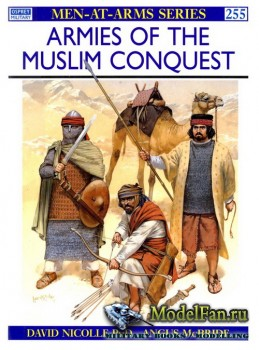 Osprey - Men at Arms 255 - Armies of the Muslim Conquest