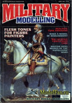 Military Modelling Vol.22 No.4 (April 1992)