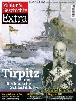 Militar & Geschichte Extra №10 - Tirpitz und die Deutsche Schlachtflotte