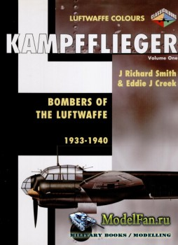 Classic Publications (Luftwaffe Colours) - Kampfflieger (Vol.1): Bombers of ...