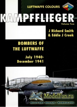 Classic Publications (Luftwaffe Colours) - Kampfflieger (Vol.2): Bombers of ...