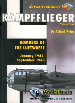 Classic Publications (Luftwaffe Colours) - Kampfflieger (Vol.3): Bombers of ...