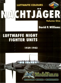 Classic Publications (Luftwaffe Colours) - Nachtjager (Vol.1): Luftwaffe Ni ...