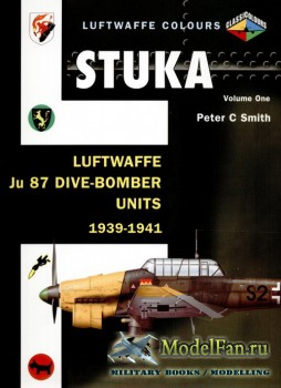 Classic Publications (Luftwaffe Colours) - Stuka (Vol.1): Luftwaffe Ju 87 D ...