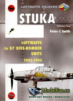 Classic Publications (Luftwaffe Colours) - Stuka (Vol.2): Luftwaffe Ju 87 D ...