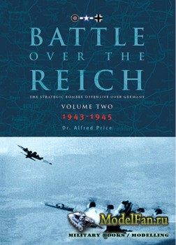 Classic Publications - Battle over the Reich (Vol.2): The Strategic Bomber  ...