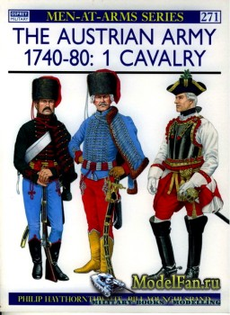 Osprey - Men at Arms 271 - The Austrian Army 1740-1780 (1): Cavalry