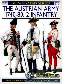 Osprey - Men at Arms 276 - The Austrian Army 1740-1780 (2): Infantry