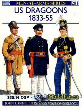 Osprey - Men at Arms 281 - US Dragoons 1833-1855