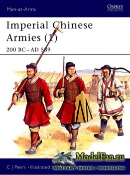 Osprey - Men at Arms 284 - Imperial Chinese Armies (1): 200 BC - AD 589