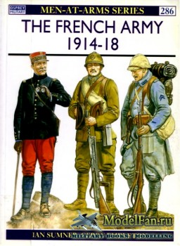 Osprey - Men at Arms 286 - The French Army 1914-1918