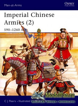 Osprey - Men at Arms 295 - Imperial Chinese Armies (2): 590-1260 AD
