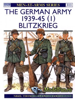 Osprey - Men at Arms 311 - The German Army 1939-1945 (1): Blitzkrieg