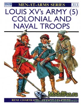 Osprey - Men at Arms 313 - Louis XV's Army (5): Colonial and Naval Troops