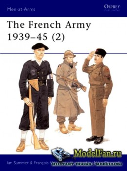 Osprey - Men at Arms 318 - The French Army 1939-1945 (2): Free French, Figh ...