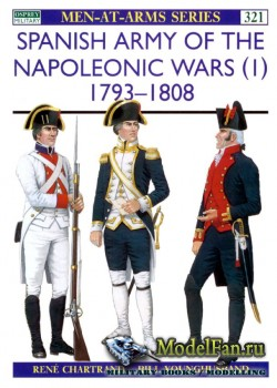 Osprey - Men at Arms 321 - Spanish Army of the Napoleonic Wars (1): 1793-18 ...