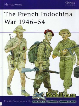 Osprey - Men at Arms 322 - The French Indochina War 1946-1954
