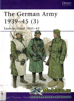 Osprey - Men at Arms 326 - The German Army 1939-1945 (3): Eastern Front 194 ...