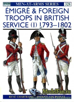Osprey - Men at Arms 328 - Emigre & Foreign Troops in British Service (1):  ...