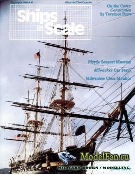Ships in Scale Vol.8 No.42 (July/August 1990)