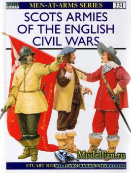 Osprey - Men at Arms 331 - Scots Armies of the English Civil Wars