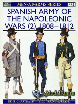 Osprey - Men at Arms 332 - Spanish Army of the Napoleonic Wars (2): 1808-18 ...