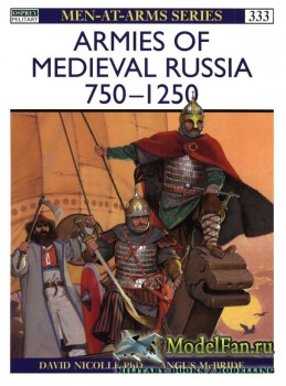 Osprey - Men at Arms 333 - Armies of Medieval Russia 750-1250