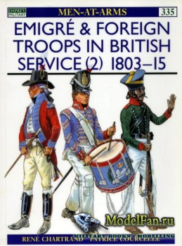 Osprey - Men at Arms 335 - Emigre & Foreign Troops in British Service (2):  ...