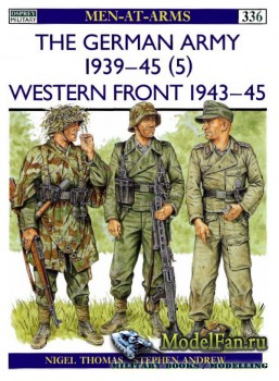 Osprey - Men at Arms 336 - The German Army 1939-1945 (5): Western Front 194 ...