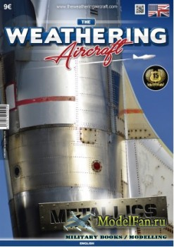 The Weathering Aircraft Issue 5 - Metallics (March 2017)