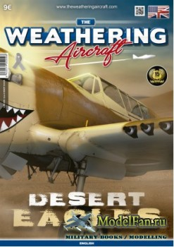 The Weathering Aircraft Issue 9 - Desert Eagles (April 2018)