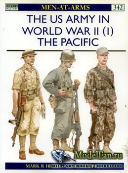 Osprey - Men at Arms 342 - The US Army In World War II (1): The Pacific