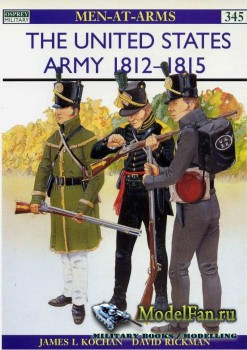 Osprey - Men at Arms 345 - The United States Army 1812-1815