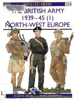 Osprey - Men at Arms 354 - The British Army 1939-1945 (1): North-West Europe