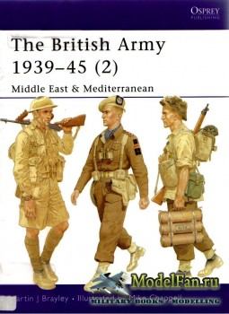 Osprey - Men at Arms 368 - The British Army 1939-1945 (2): Middle East & Mediterranean