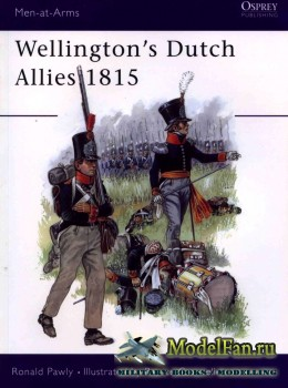 Osprey - Men at Arms 371 - Wellington's Dutch Allies 1815