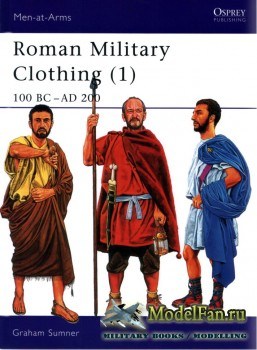 Osprey - Men at Arms 374 - Roman Military Clothing (1): 100 BC - AD 200