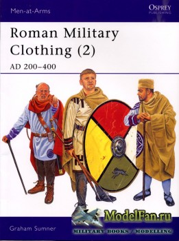 Osprey - Men at Arms 390 - Roman Military Clothing (2): AD 200-400