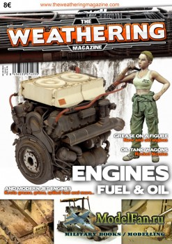 The Weathering Magazine Issue 4 - Engines. Fuel & Oil