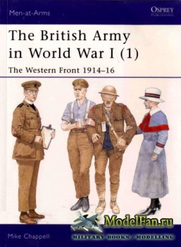 Osprey - Men at Arms 391 - The British Army in World War I (1): The Western Front 1914-1916
