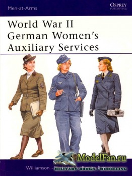 Osprey - Men at Arms 393 - World War II German Women's Auxiliary Services