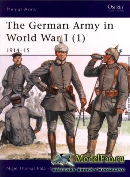 Osprey - Men at Arms 394 - The German Army in World War I (1): 1914-1915