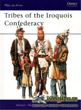 Osprey - Men at Arms 395 - Tribes of the Iroquois Confederacy