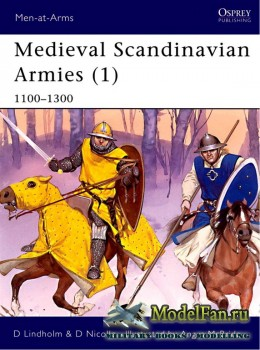 Osprey - Men at Arms 396 - Medieval Scandinavian Armies (1): 1100-1300