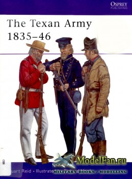 Osprey - Men at Arms 398 - The Texan Army 1835-1846